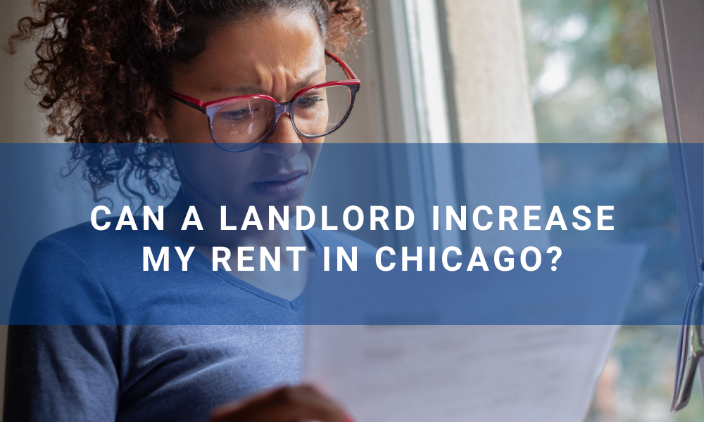Can a Landlord Increase My Rent in Chicago?